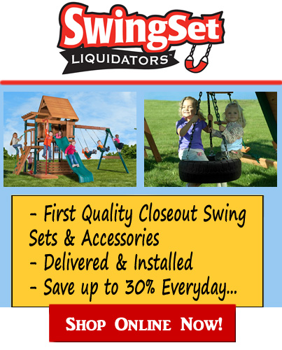 First Quality Closeout Swing Sets and Accessories Delivered and Installed